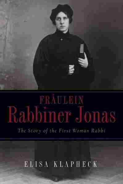 Fraulein Rabbiner Jonas