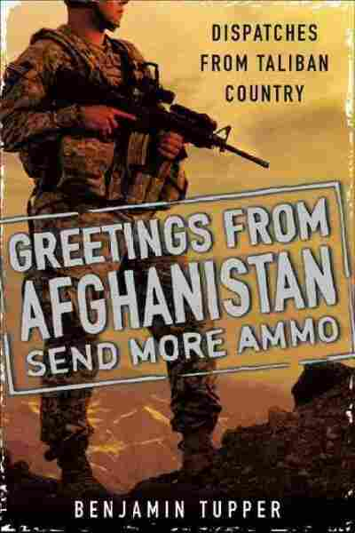 Greetings from Afghanistan, Send More Ammo