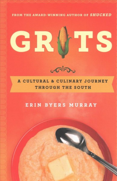 Saving The Story Of Grits, A Dish Born Of Poverty Now On Fine-Dining Menus