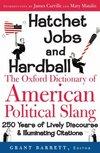Hatchet Jobs And Hardball