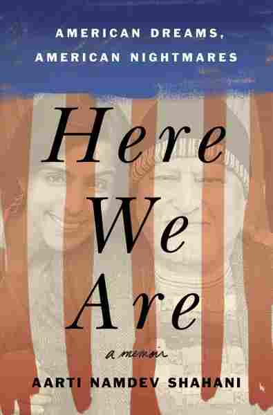 Westlake Legal Group 9781250204752_custom-82a0e3effa5978448ac625b9370c95382e915b28-s1200-c15 In 'Here We Are,' Heart-Rending Challenges Of Immigration Are Exposed