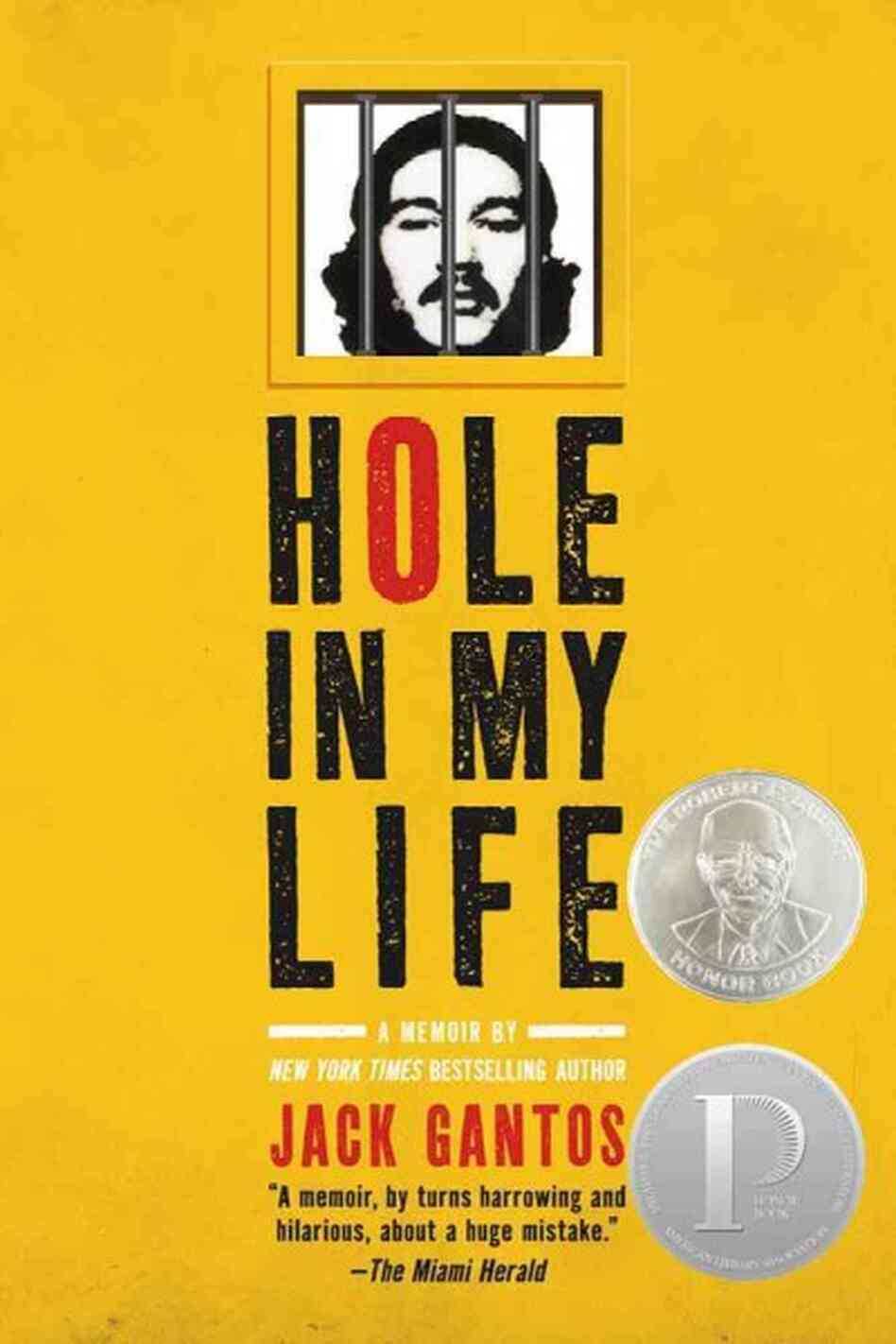 the line in hole in my life a memoir by jack gantos Hole in my life by jack gantos farrar, straus $800 isbn 9780374430894 biography & memoir / memoir buy the book trending book reviews only child by rhiannon navin readers learn several things very quickly in the first devastating pages of rhiannon navin's debut.