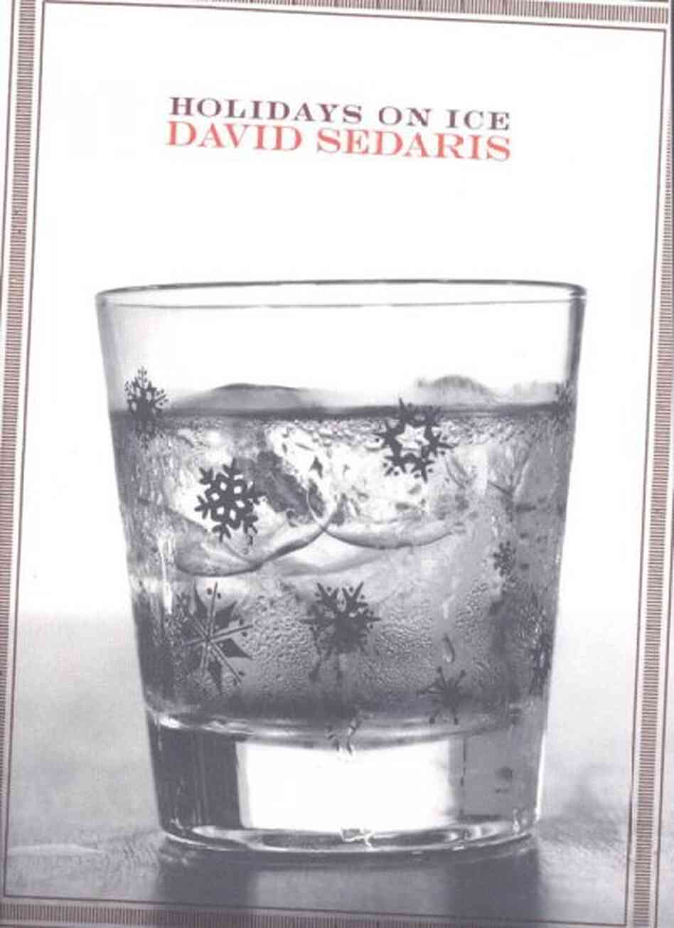 holidays relating to snowing conditions david sedaris booklet review