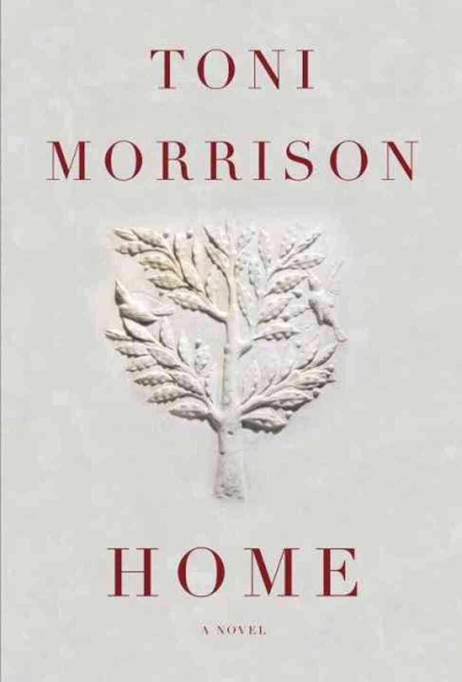 'Home': Toni Morrison's Taut, Triumphant New Novel : NPR