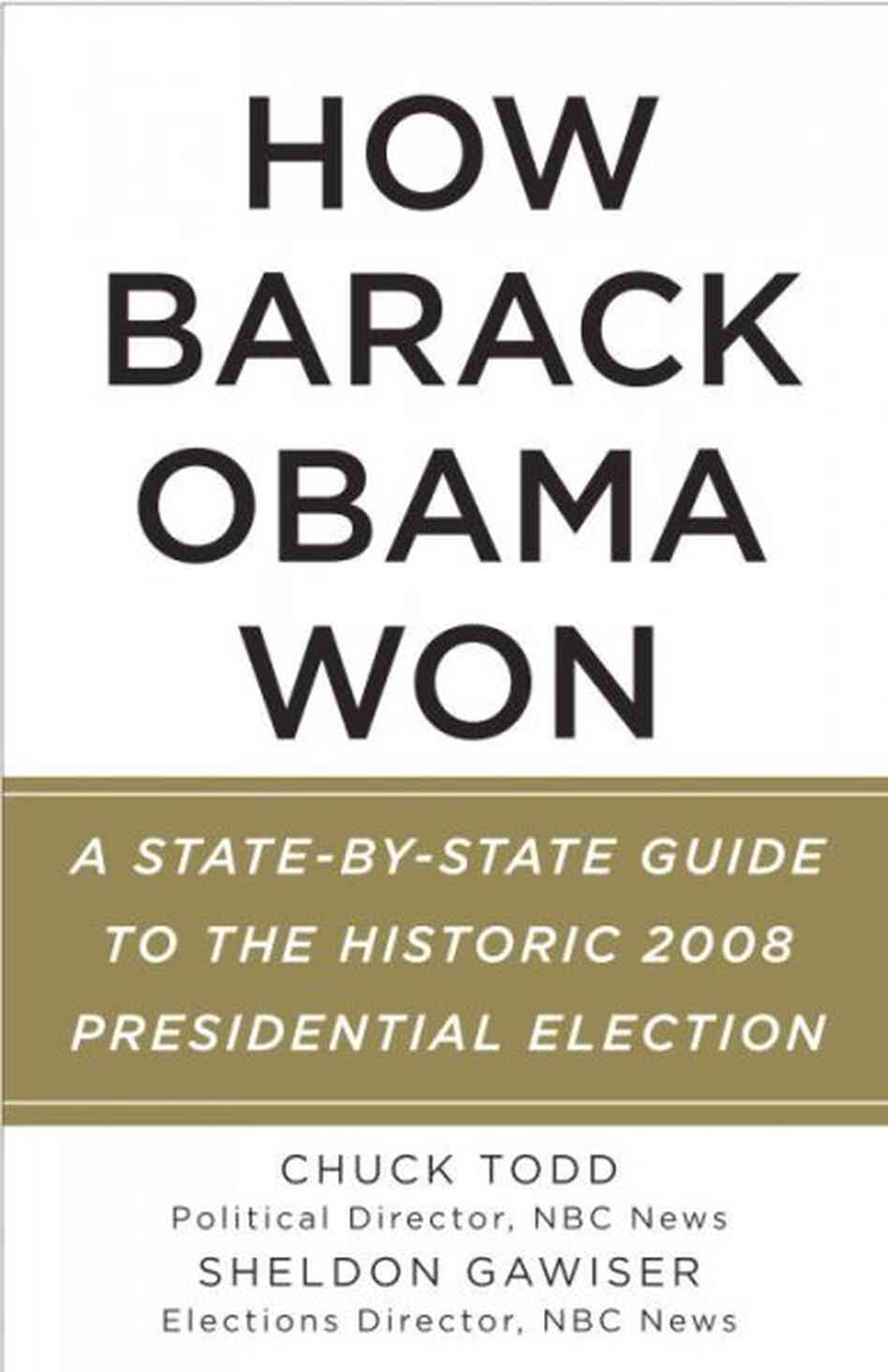 How Barack Obama Won