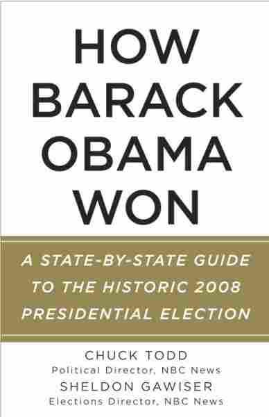 How Barack Obama Won
