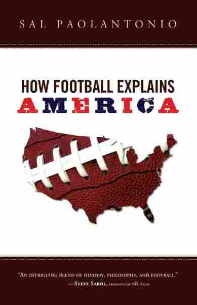 How Football Explains America