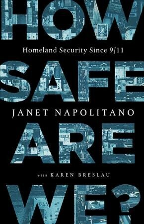 Former Homeland Security Head Janet Napolitano Says