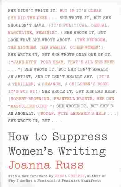 How to Suppress Women's Writing