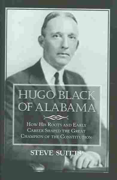 Hugo Black Of Alabama
