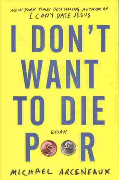 I Don't Want to Die Poor