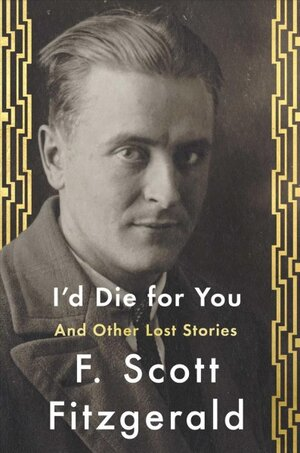 Image result for i'd die for you fitzgerald