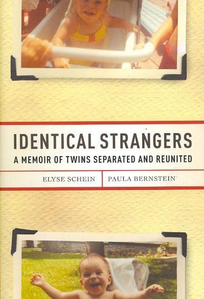 Identical Strangers Explore Nature Vs Nurture