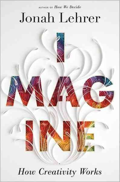 'Imagine' That: Fostering Creativity In The Workplace