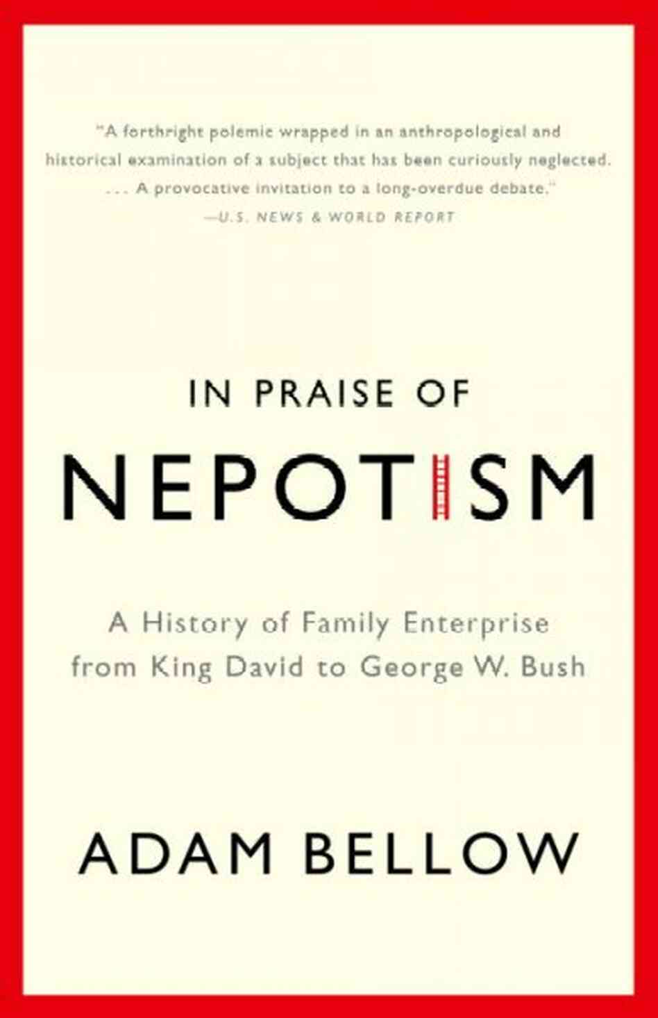 In Praise of Nepotism