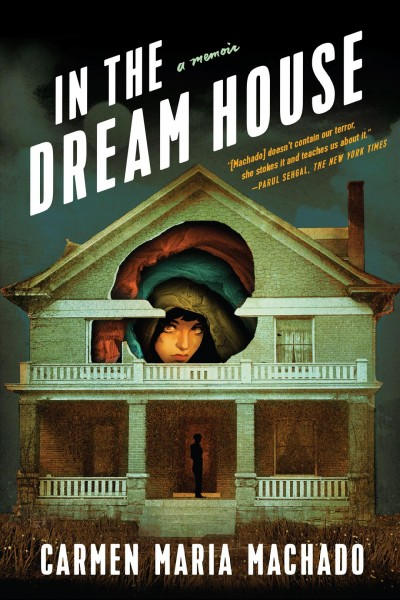In The 'Dream House,' Carmen Maria Machado Recounts Nightmares