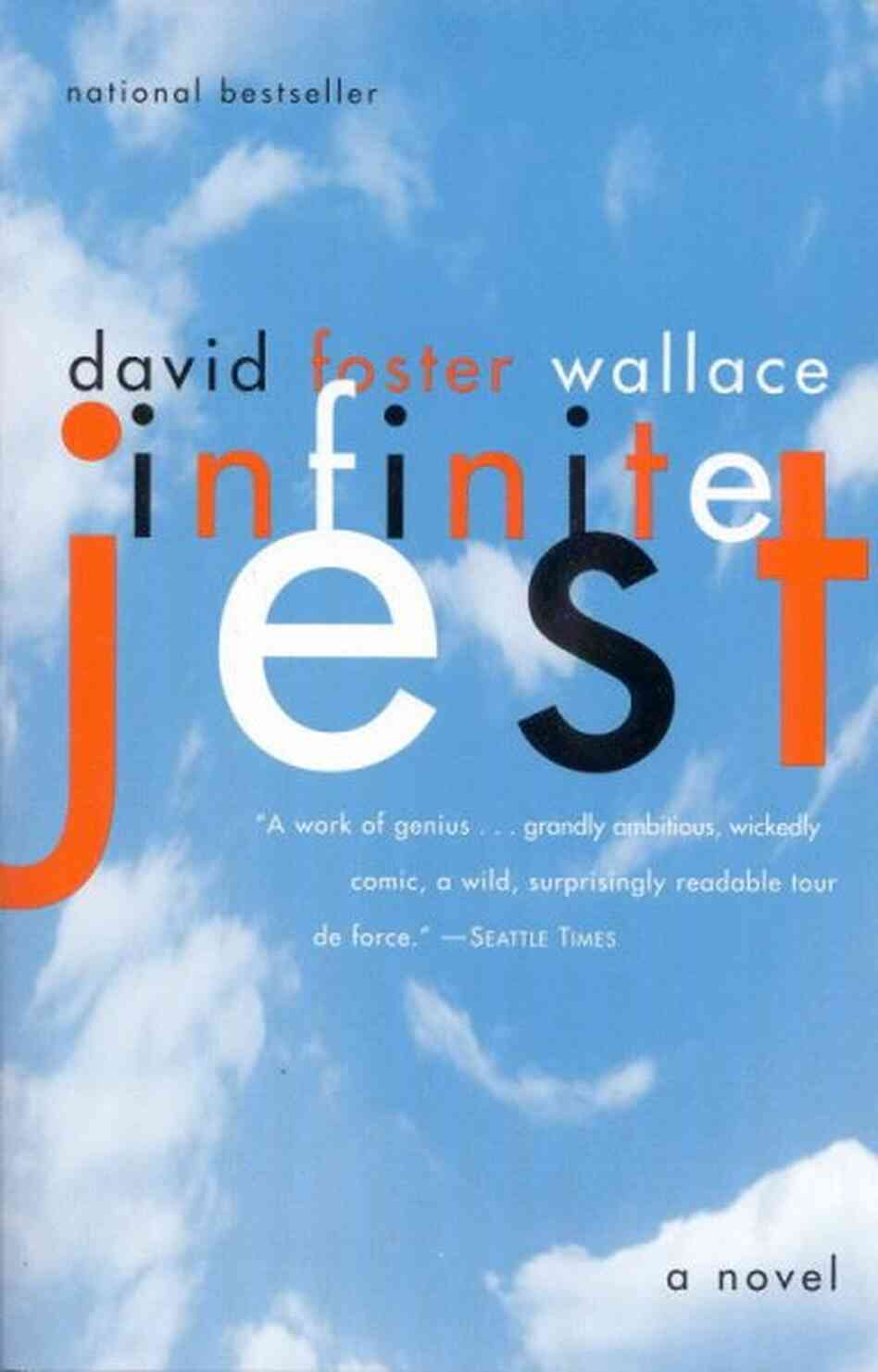 infinite jest Reviews, articles, & miscellany published early in 1996, david foster wallace's remarkable novel infinite jest quickly acquired a tremendous level of notoriety for.