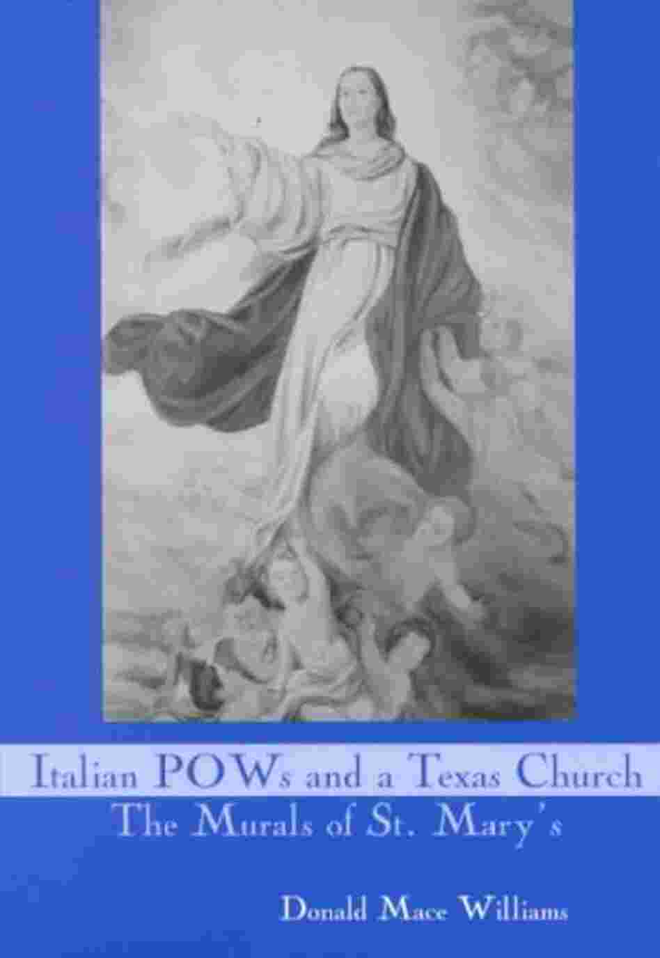 Italian Pows and a Texas Church
