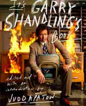 It's Garry Shandling's Book