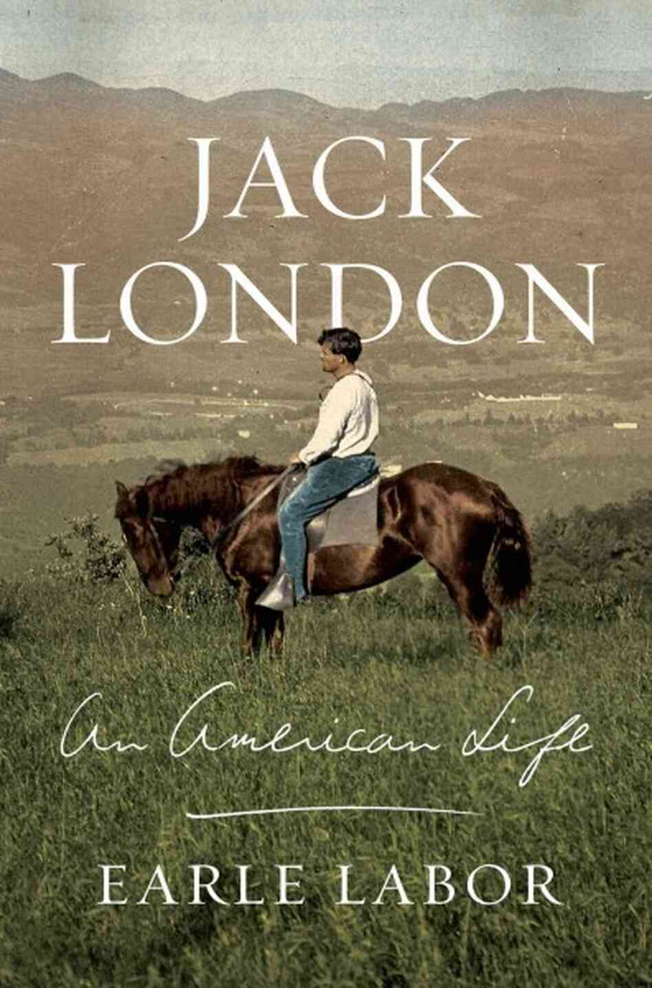"a biography of jack london an american author Not so with earle labor's ""jack london: an american life""  make him the right  man to chronicle the life of this popular american author."