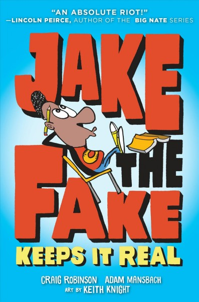 Not Too Rude, Not Too Tame, 'Jake The Fake' Is A Just-Right Read