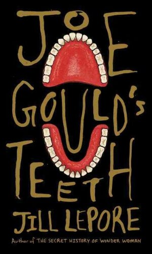 Image result for joe gould's teeth