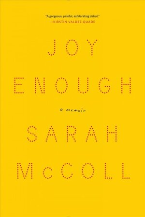 Joy Enough' Recalls A Daughter's All-Encompassing Love For