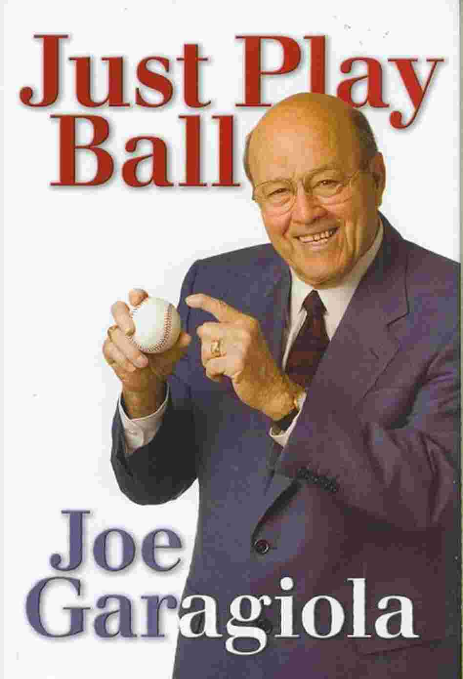 Just Play Ball Joe Garagiola