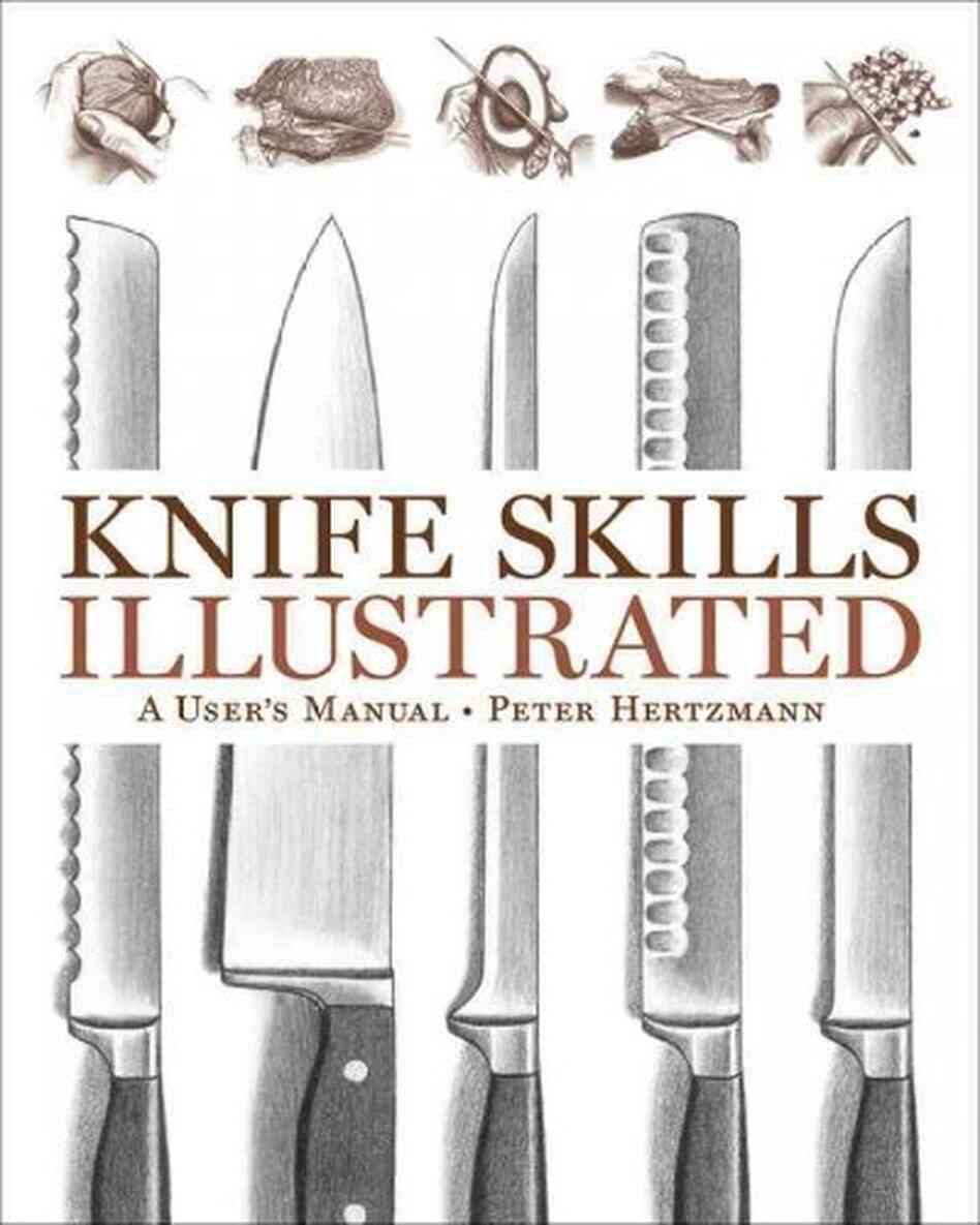 Knife Skills Illustrated