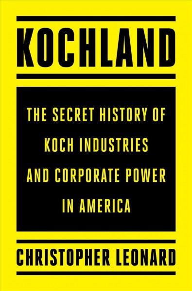 'Kochland' Explores How The Famous Brother Duo Made Their Money