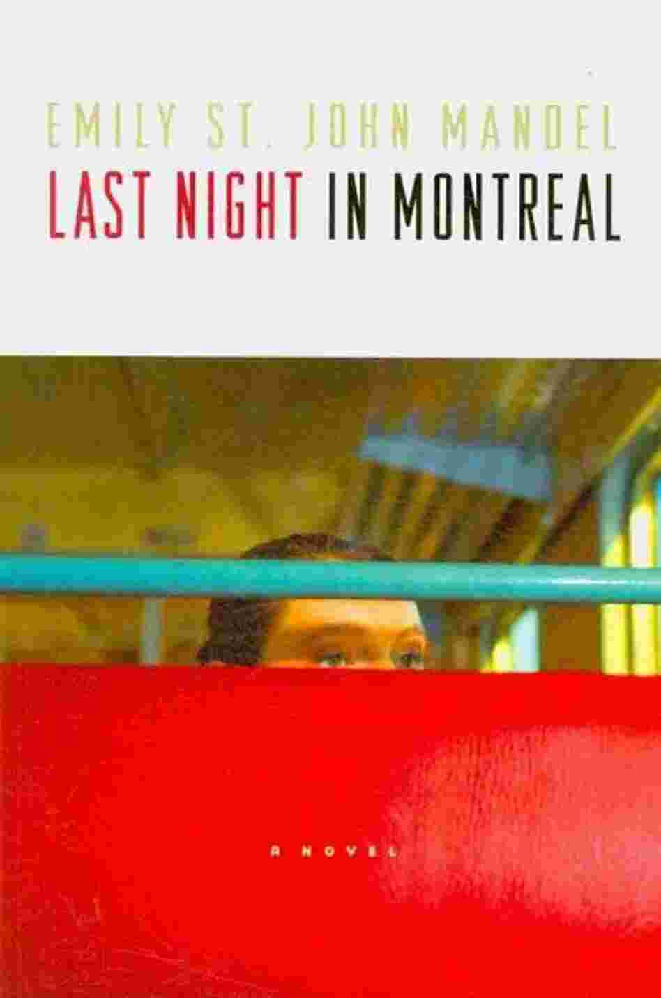 Last Night in Montreal