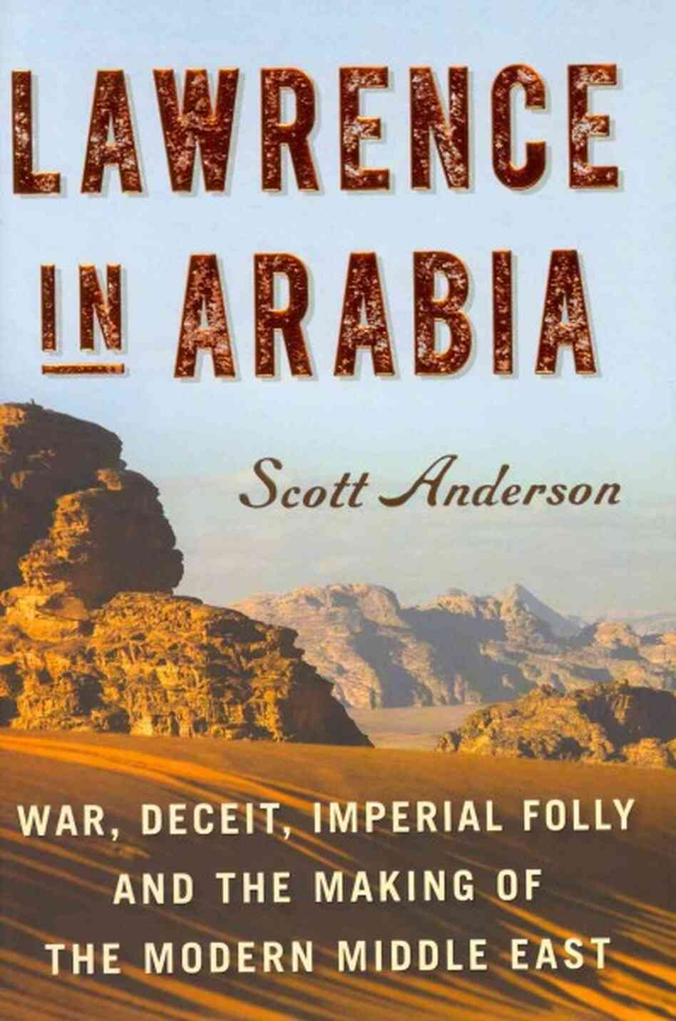 book review lawrence in arabia book of words book review lawrence in arabia