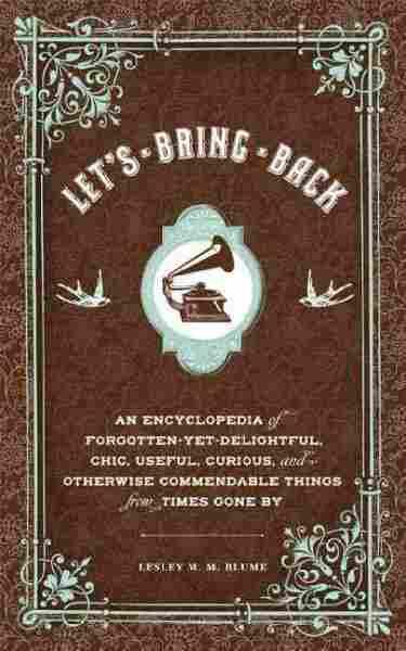 Let's Bring Back...