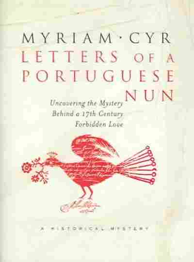 Love Letters Of A Portuguese Nun Book