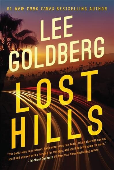 Review: 'Lost Hills,' By Lee Goldberg : NPR