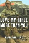 Love My Rifle More Than You