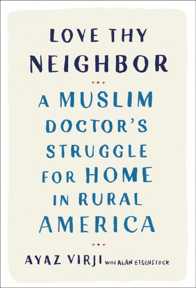 A Muslim In Rural, White Minnesota On How To 'Love Thy Neighbor'
