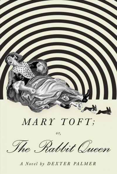 'Mary Toft; Or, The Rabbit Queen' Asks Big Questions About Small Animals