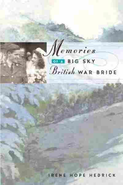 Memories of a Big Sky British War Bride