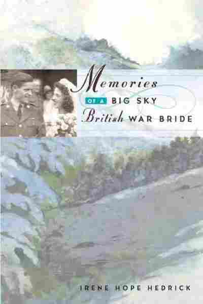 Memories of a Big Sky British War Bride