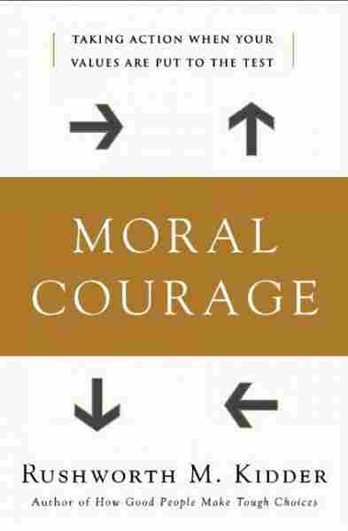 Moral Courage