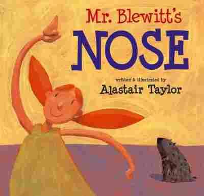 Mr. Blewitt's Nose