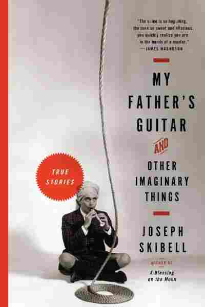 My Father's Guitar & Other Imaginary Things