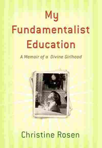 My Fundamentalist Education