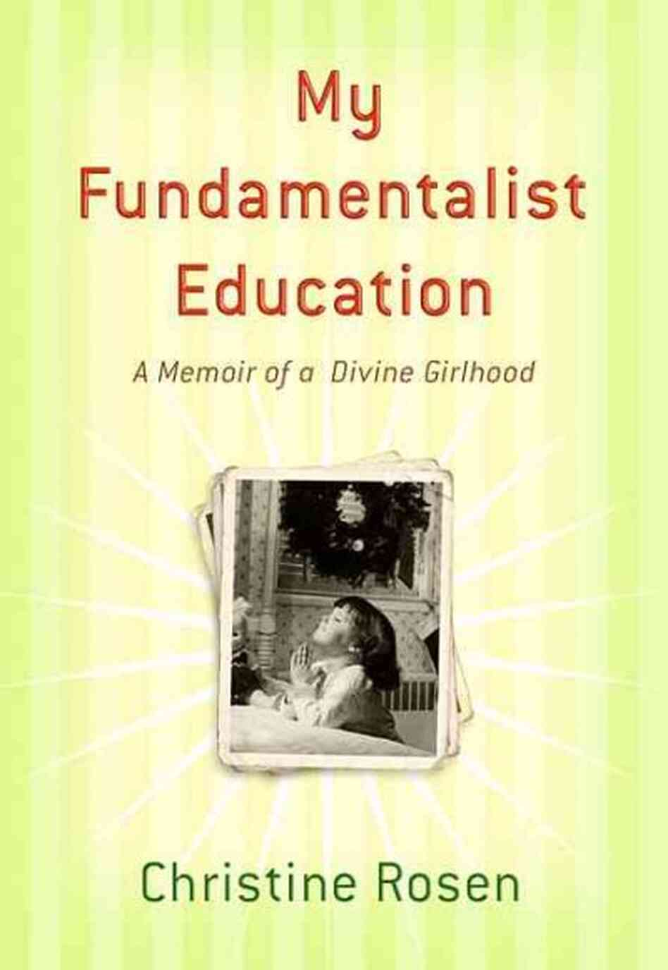 My Fundamentalist Education