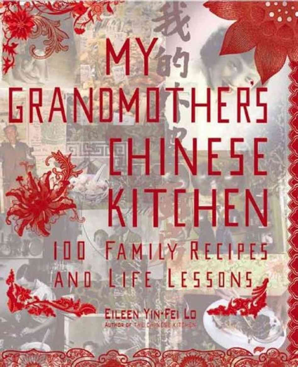 My Grandmother's Chinese Kitchen