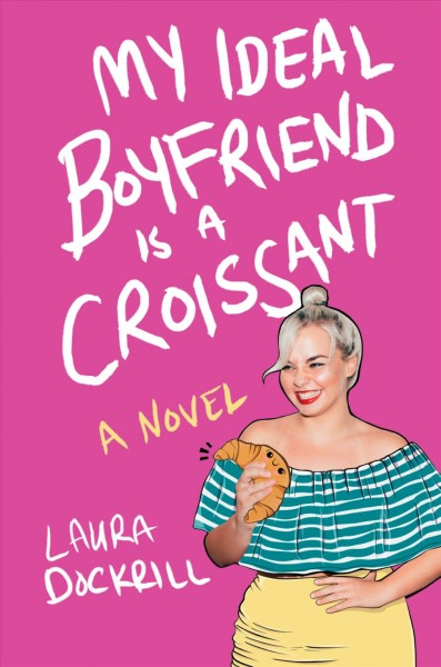 In 'My Ideal Boyfriend Is A Croissant', The Heroine Is No Flake