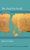Cover of The Dead Sea Scrolls: A Biography
