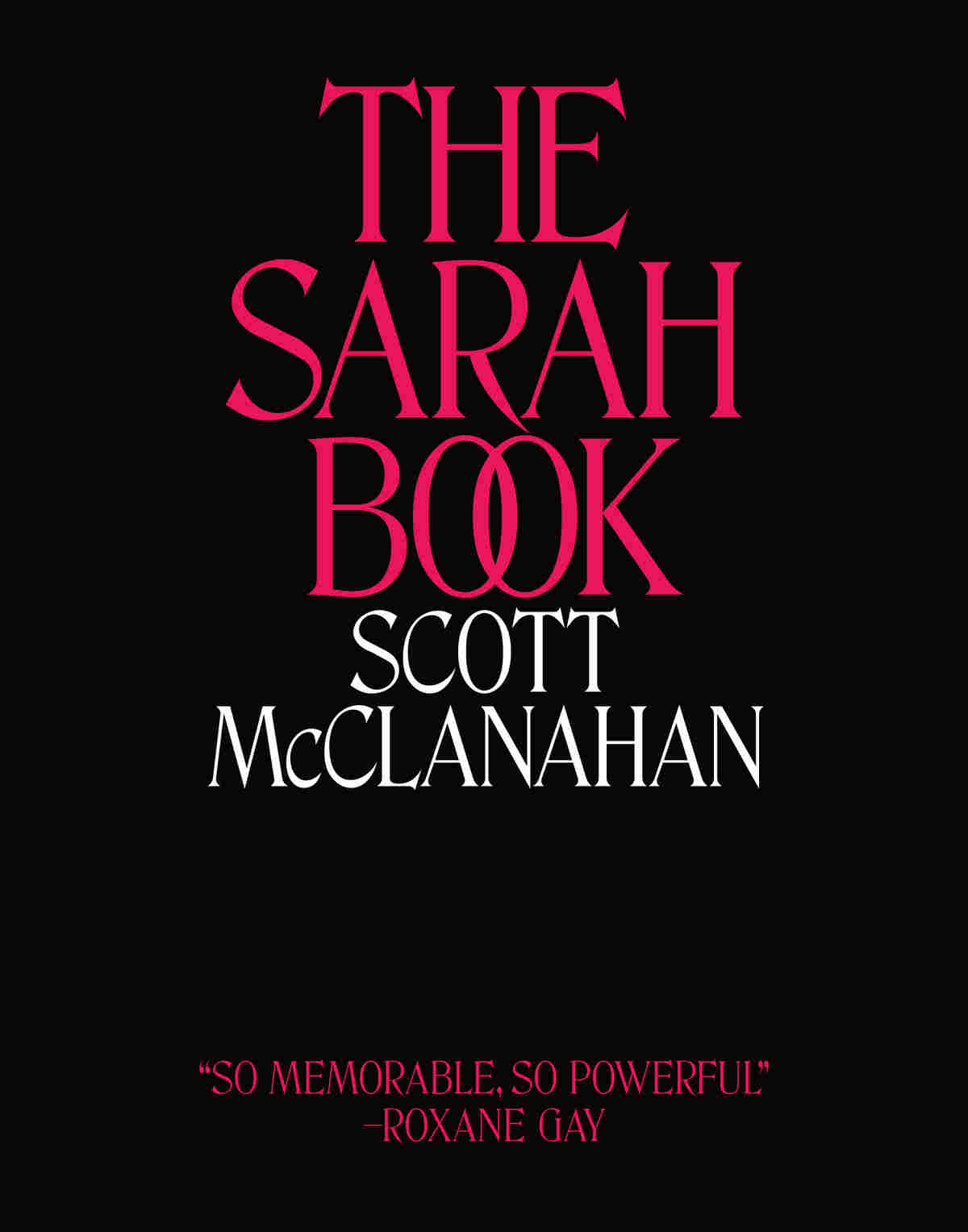 The Sarah Book, by Scott McClanahan