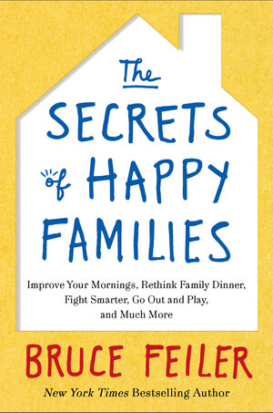 Cover of The Secrets of Happy Families.